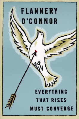 Everything That Rises Must Converge By O'Connor, Flannery/ Fitzgerald, Robert (INT)